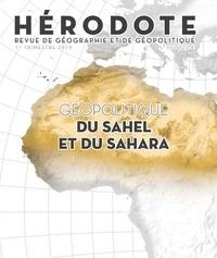 Béatrice Giblin et Yves Lacoste - Hérodote N° 172, 1er trimestr : Géopolitique du Sahel et du Sahara.