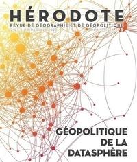Béatrice Giblin et Yves Lacoste - Hérodote N° 177/178, 2e et 3e : Géopolitique de la datasphère.