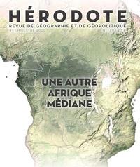 Béatrice Giblin et Yves Lacoste - Hérodote N°179, 4e trimestre  : Une autre Afrique médiane.