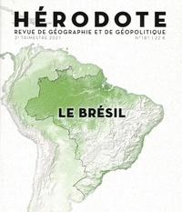 Béatrice Giblin et Yves Lacoste - Hérodote N° 181, 2e trimestre : Le Brésil.