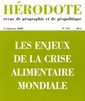 Béatrice Giblin et Pierre Janin - Hérodote N° 31, 4e trimestre : Les enjeux de la crise alimentaire mondiale.