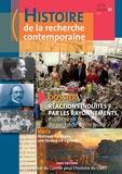 Denis Guthleben - Histoire de la recherche contemporaine Tome 6 N° 1/2017 : Réactions induites par les rayonnements, étudiées en France du XIXe siècle à nos jours.