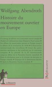 Wolfgang Abendroth - Histoire du mouvement ouvrier en Europe.
