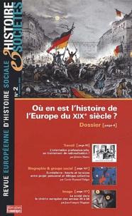 Alternatives économiques - Histoire & Sociétés N° 2, 2e Trimestre 2 : Où en est l'histoire de l'Europe du XIXe siècle ?.