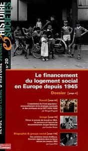 Morgan Poggioli et Caroline Moine - Histoire & Sociétés N° 20, Septembre 200 : Le financement du logement social depuis 1945.