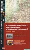 Michel Pinault et Denis Bocquet - Histoire & Sociétés N° 21, Mars 2007 : L'Europe du XIXe siècle : une dynamique d'intégration technique ?.