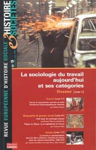 Alexandra Bidet et Manuel Boutet - Histoire & Sociétés N° 9, Janvier 2004 : La sociologie du travail aujourd'hui et ses catégories.