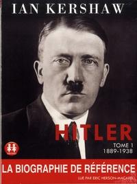 Ian Kershaw - Hitler - Tome 1, 1889-1938. 2 CD audio MP3