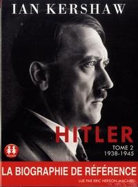 Ian Kershaw - Hitler - Tome 2, 1938-1945. 2 CD audio MP3