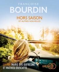 Françoise Bourdin - Hors saison et autres nouvelles. 1 CD audio MP3