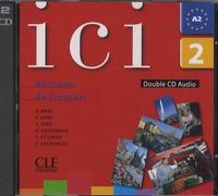 Dominique Abry - Ici 2 A2 - Méthode de français. 2 CD audio