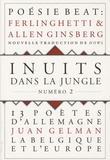 Juan Gelman et Allen Ginsberg - Inuits dans la jungle N° 2 : .