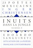 Jacques Darras et Jean Portante - Inuits dans la jungle N° 3 : .
