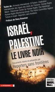 RSF - Israël-Palestine, le livre noir.