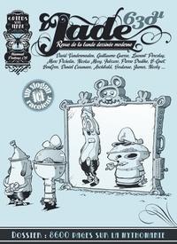 Collectif de la BD moderne - Jade 630U : 8600 pages sur la mythomanie.