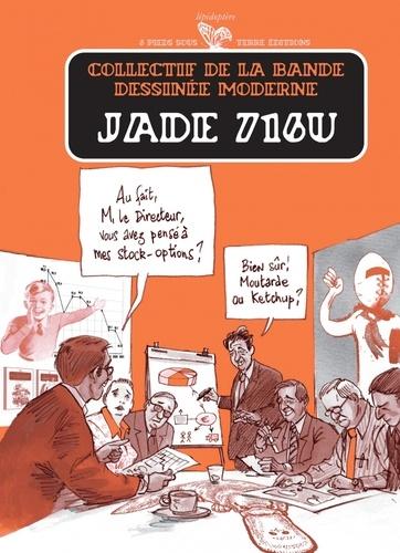 Collectif de la BD moderne - Jade 716U : .