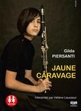Gilda Piersanti - Jaune Caravage. 1 CD audio MP3