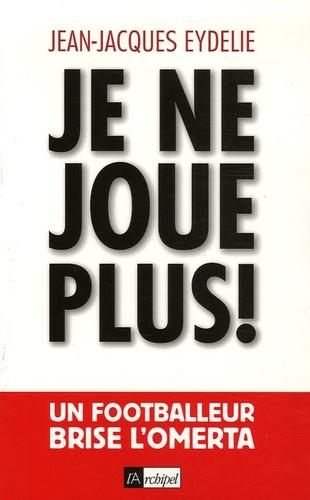 Jean-Jacques Eydelie - Je ne joue plus !.