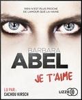Barbara Abel - Je t'aime. 1 CD audio MP3