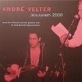 André Velter - Jérusalem 2000 - CD audio.