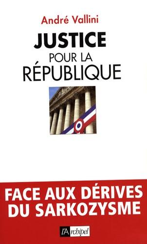 Justice pour la République. Réquisitoire contre le populisme par le président de la commission Outreau