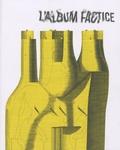 Guillaume Dégé - L'album factice - Revue européenne d'illustration.
