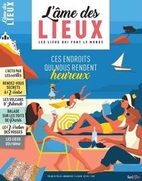Stéphanie Tisserond - L'âme des lieux N° 1, juin 2018 : .
