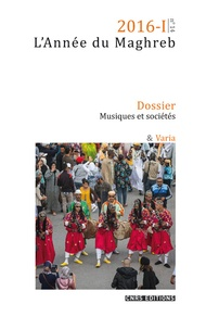 Yvan Gastaut - L'Année du Maghreb N° 14/2016 : Musiques et sociétés.