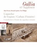 Alain Provost et Bernard Leprêtre - L'aqueduc de Vorgium/Carhaix (Finistère) - Contribution à l'étude des aqueducs romains.