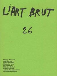 Sarah Lombardi - L'Art Brut N° 26 : .