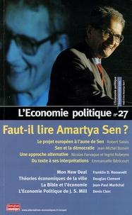 Robert Salais et Jean-Michel Bonvin - L'Economie politique N° 27, Juillet 2005 : Faut-il lire Amartya Sen ?.