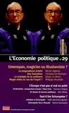 Michel Aglietta et Christian de Boissieu - L'Economie politique N° 29, Janvier 2006 : Greenspan, magicien ou illusionniste ?.