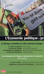 Jean Coussy et Jean-Pierre Cling - L'Economie politique N° 30, Avril 2006 : La Banque mondiale a-t-elle vraiment changé ?.