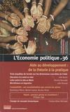 Christian Chavagneux - L'Economie politique N° 36, octobre 2007 : Aide au développement : de la théorie à la pratique.