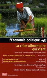 Sylvie Brunel et Frédéric Lemaître - L'Economie politique N° 43, Juillet 2009 : La crise alimentaire qui vient.