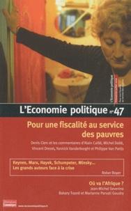 Christian Chavagneux - L'Economie politique N° 47, Juillet 2010 : Pour une fiscalité au service des pauvres.