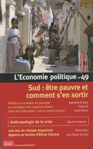 Christian Chavagneux - L'Economie politique N° 49, Janvier 2011 : Sud : être pauvre et comment s'en sortir.