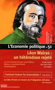 Christian Chavagneux - L'Economie politique N° 51, juillet 2011 : Léon Walras : un hétérodoxe rejeté.
