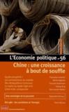 Christian Chavagneux - L'Economie politique N° 56, Octobre 2012 : Chine : une croissance à bout de souffle.