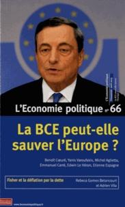 Sandra Moatti - L'Economie politique N° 66 Avril 2015 : La BCE peut-elle sauver l'Europe ?.