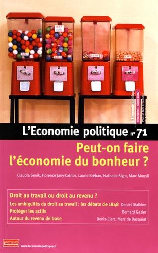 Claudia Senik et Florence Jany-Catrice - L'Economie politique N° 71, juillet 2016 : Peut-on faire l'économie du bonheur ?.