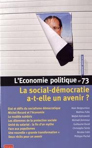 Sandra Moatti - L'Economie politique N° 73, janvier 2017 : La social-démocratie a-t-elle un avenir ?.