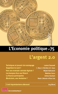 Sandra Moatti - L'Economie politique N° 75, juillet 2017 : L'argent 2.0.