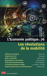 Sandra Moatti - L'Economie politique N° 76, octobre 2017 : Les révolutions de la mobilité.