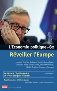 Sandra Moatti - L'Economie politique N° 82, avril 2019 : Réveiller l'Europe.