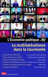 Sandra Moatti - L'Economie politique N° 87, juillet 2020 : Le multilatéralisme dans la tourmente.