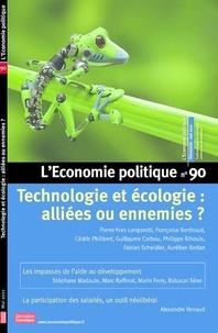 Pierre-Yves Longaretti et Françoise Berthoud - L'Economie politique N° 90, mai 2021 : Technologie et écologie : alliées ou ennemies ?.