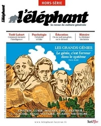 Guénaëlle Le Solleu - L'éléphant Hors-série mars 2019 : Les grands génies.
