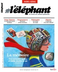 Guénaëlle Le Solleu - L'éléphant Hors-série, novembre : La mémoire.