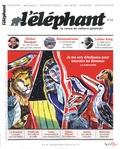 Guénaëlle Le Solleu - L'éléphant N° 22, avril 2018 : .